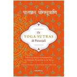 Os Yoga Sutras De Patanjali - Patanjali