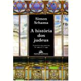 A História Dos Judeus - Simon Schama