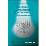 Fé bíblica: uma chama brilha no vendaval - Período greco-helenista (Ebook) - SAB - Serviço de Animação Bíblica