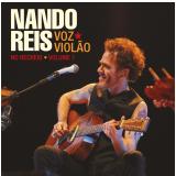 Nando Reis- Voz e Violão (CD) - Nando Reis