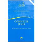Conhecer Jesus - José De Anchieta Lima Costa