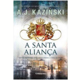 A Santa Aliança - A. J. Kazinski