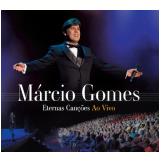 Márcio Gomes - Eternas Canções Ao Vivo (Digipack) (CD) - MÁrcio Gomes