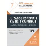 Juizados Especiais Cíveis e Criminais (Vol. 7) - Leonardo de Medeiros Garcia, Maurício Ferreira Cunha