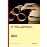 As Escolas Históricas - Guy Bourdé