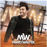 Mano Walter - Sem Rótulos (CD) - Mano Walter