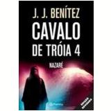 Operação Cavalo de Troia (Vol. 4) - J. J. Benitez