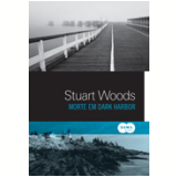 Morte em Dark Harbor - STUART WOODS