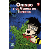 Oninbo e os Vermes do Inferno (Vol. 1) - Hideshi Hino