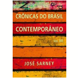 Crônicas do Brasil Contemporâneo - José Sarney