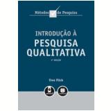 Introdução a Pesquisa Qualitativa, uma - Uwe Flick