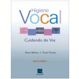 Higiene Vocal - Paulo Pontes, Mara Behlau