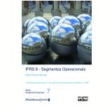 Ifrs 8 Segmentos Operacionais - Nabil Ahmad Mourad