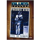 Freddie King - Live in Europe (DVD) - Freddie King