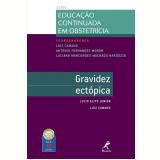 Gravidez Ectópica - Luiz Camano, Julio Elito Junior