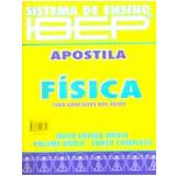 Apostila Fisica - Ensino Médio - Ibep - Didáticos