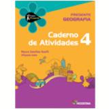 Projeto Presente - Geografia - Ensino Fundamental I - 4º Ano - Neuza Sanchez Guelli