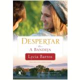 Despertar - A Bandeja (Vol.1) - Lycia Barros