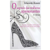 O Segredo das Mulheres Apaixonantes  (Ebook)