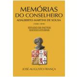 Mem�rias do Conselheiro Adalberto Martins de Sousa (1880-1890) (Ebook) -  Jos�-agusto Fran�a