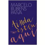 Ainda estou aqui - Marcelo Rubens Paiva