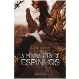 A menina feita de espinhos (Ebook) - Fabiane Ribeiro