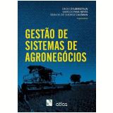 Gestão De Sistemas De Agronegócios - Decio Zylbersztajn, Marco Fava Neves, Silvia M. De Queiroz Caleman