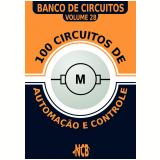 100 Circuitos de Automação e Controle (Ebook) - Cheat Mistress