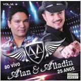 Alan e Alladin - Comemorando 25 Anos de História (CD) - Alan e Alladin