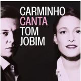 Carminho Canta Tom Jobim (CD) - Carminho