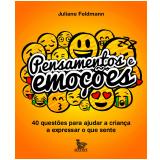 Pensamentos e Emoções - Juliane Feldmann