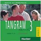 Tangram Aktuell 3 - Lektion 1-4 - Hueber