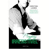 Playboy Irresistível - Pocket (Vol. 5) - Christina Lauren