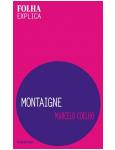 Montaigne - Marcelo Coelho
