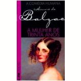 A Mulher de Trinta Anos - Honoré de Balzac