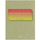 Engenharia Qu�mica Princ�pios e C�lculos 7� Edi��o - David Mautner Himmelblau