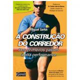 A Construção do Corredor - Miguel Sarkis