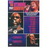 Only the Strong Survive (DVD) - Chris Hegedus, D. A. Pennebaker