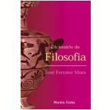 Dicionário de Filosofia - Jose Ferrater Mora