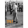 1961: O Brasil Entre a Ditadura e a Guerra Civil