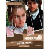 Os Miseráveis (Vol. 05) - Victor Hugo