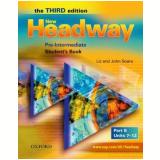 New Headway Pre-Intermediate B Student Book - Third Edition - Liz Soars, John Soars