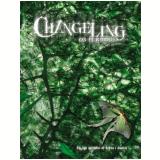 Changeling - Os Perdidos Rpg - Modulo Basico - Mark Rein