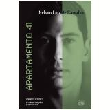 Apartamento 41 (Ebook) - Nelson Luiz de Carvalho