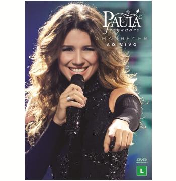Paula Fernandes - Amanhecer Ao Vivo (DVD)