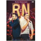 Rick E Nogueira - Uma História Pra Contar (DVD) - Rick E Nogueira
