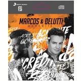 Marcos e Belutti - Acredite - Epack (CD) - Marcos & Belutti