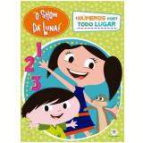 O ShowdDa Luna - Números Por Todo Lugar - Ciranda Cultural
