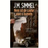 Nem Só de Caviar Vive o Homem (Pocket) - J.m. Simmel
