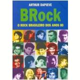 Brock - Arthur Dapieve